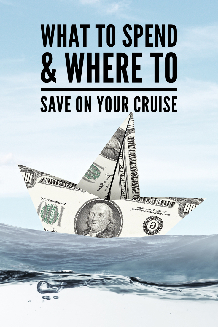 What to Spend & Where to Save on Your Cruise: Make the most of your vacation with these saving and spending tips. | Go Port #cruisetips #vacationplanning