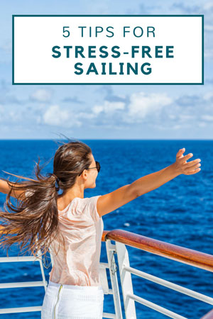 sail stress free with these tips